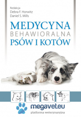 Behavioral medicine of dogs and cats [GTK]