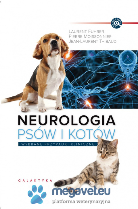 Neurology of dogs and cats. Selected clinical cases [GTK]