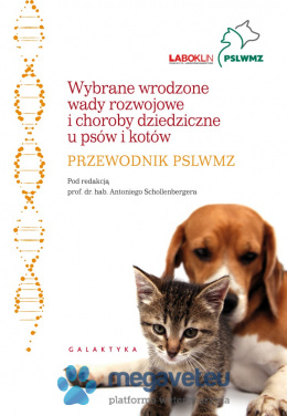 Selected congenital malformations and hereditary diseases in dogs and cats. PSLWMZ Guide [GTK]